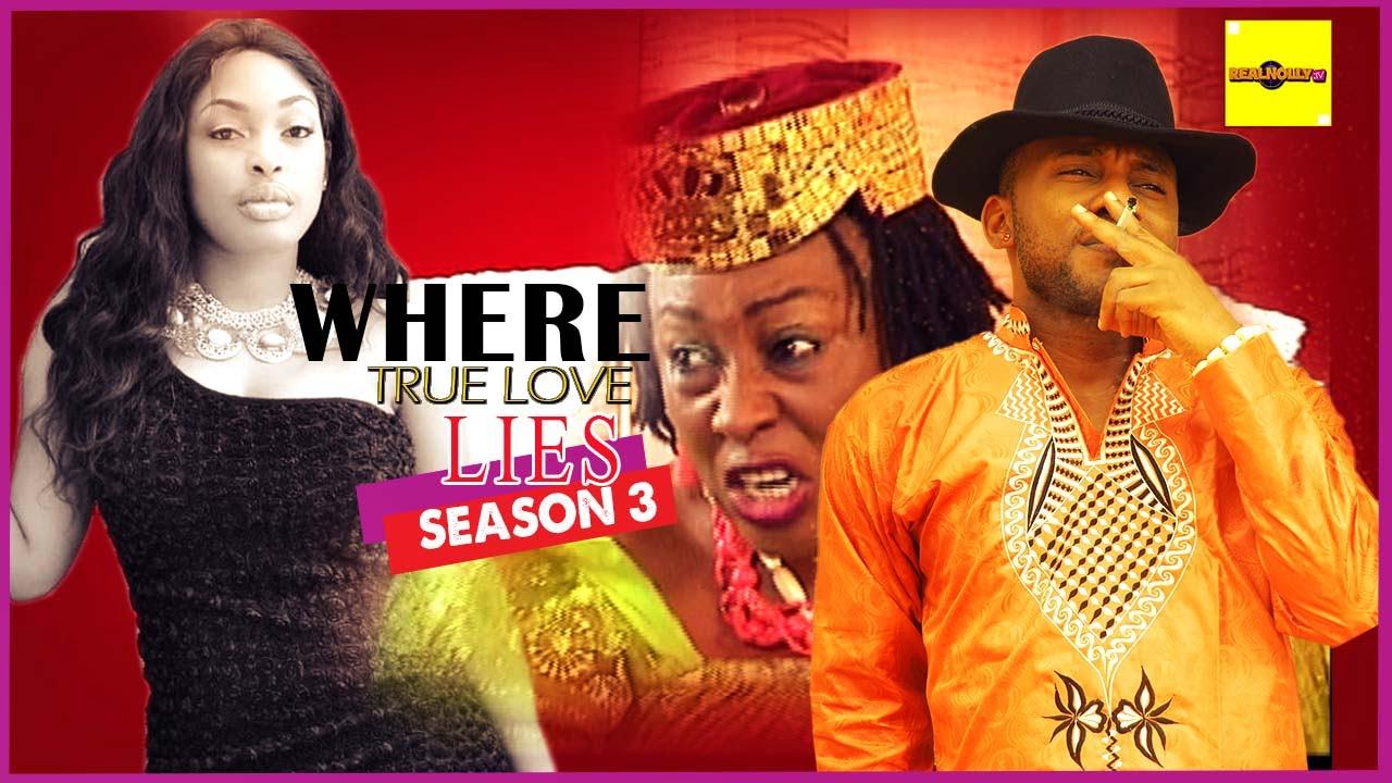 Download Nigerian Nollywood Movies - Where True Love Lies 3
