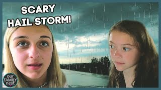 SCARY HAIL STORM! WE HAD TO STOP DRIVING!