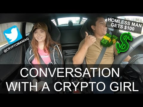 Interviewing a killer Crypto Girl (Homeless man gets $100) 😍🤑🙌