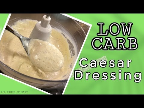 How To Make Caesar Salad Dressing | LOW CARB | Lil Piece Of Hart
