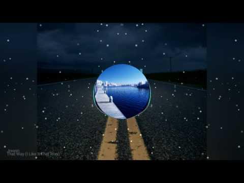 Jreasn - That Way (I Like It That Way)