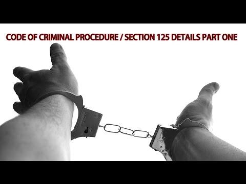 Code of criminal procedure / Section 125 Details Part One