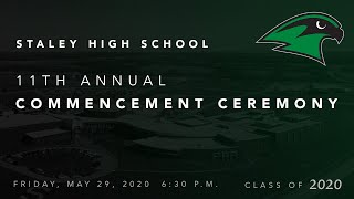 Staley High School Class of 2020 Commencement Ceremony