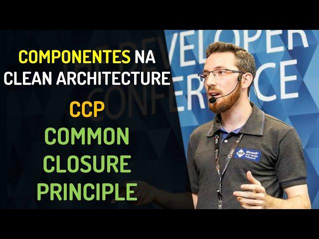 Componentes na Clean Architecture - CCP: Common Closure Principle