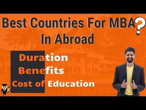 Abroad Education   Best Countries for MBA   Working Duration   Benefit   Cost of Education   English