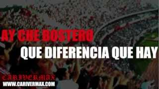 AY CHE BOSTERO (LETRA) RIVER PLATE - CANCIONERO CARIVERMAX