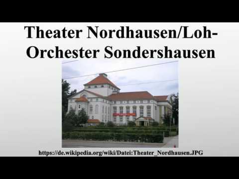 Theater Nordhausen/Loh-Orchester Sondershausen