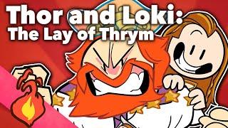 Thor and Loki - The Lay of Thrym - Extra Mythology