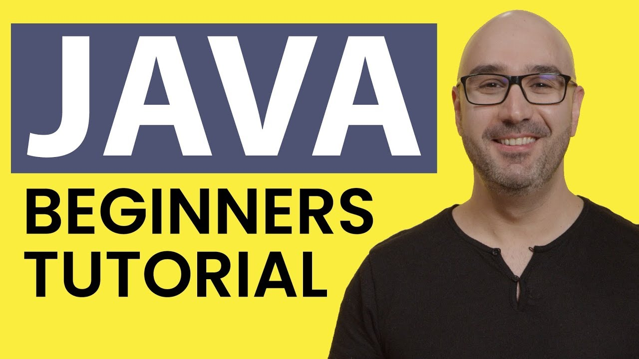 Java Tutorial for Beginners [2020]