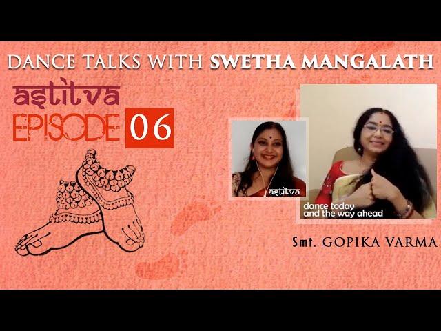 Smt. Gopika Varma with Swetha Mangalath   Astitva   Episode 06