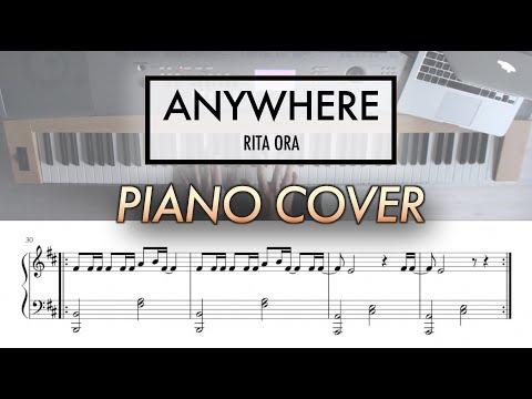 Anywhere - Rita Ora | Piano Cover (with Sheet Music)