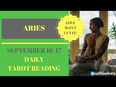 """ARIES - """"LOVE IS NOT ENOUGH, I'M SORRY"""" SEPTEMBER 16-17 DAILY TAROT READING"""