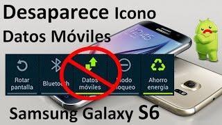 Desaparece Icono De Datos Móviles Samsung Galaxy S6