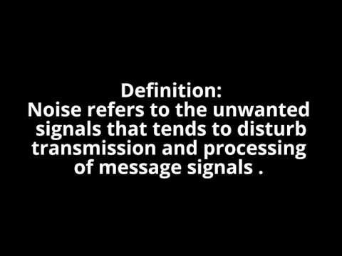 Communication Physics - What Is Noise / Noise Definition / Noise Definition In Communication