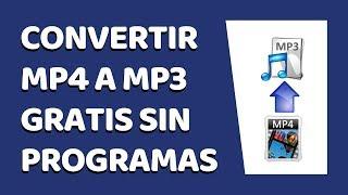 Cómo Convertir Videos MP4 a MP3 Sin Programas 2017