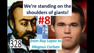 We're standing on the shoulders of giants! #8 'The Immortal game!'