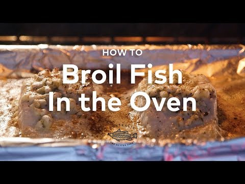 How To Broil Fish In The Oven