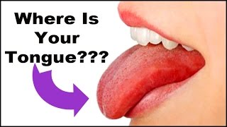 Where Is Your Tongue??? The Wrong Place Is Bad News!