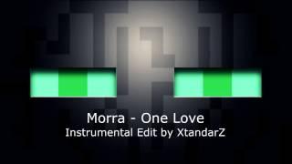 One Love (Morra feat. XtandarZ) [INSTRUMENTAL EDIT] ¡DESCÁRGALA!