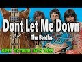 The Beatles - Dont Let Me Down - BASS Tutorial [With Tabs] - Play Along