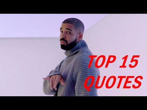 Drake Quotes - Top 15 Quotes