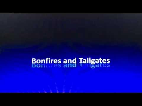 Bonfires and tailgate lyrics