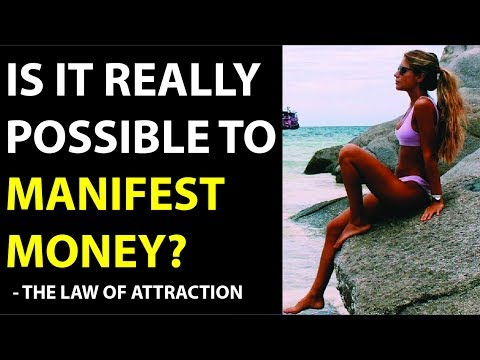 Is it Really Possible to Manifest Money? - The Law of Attraction