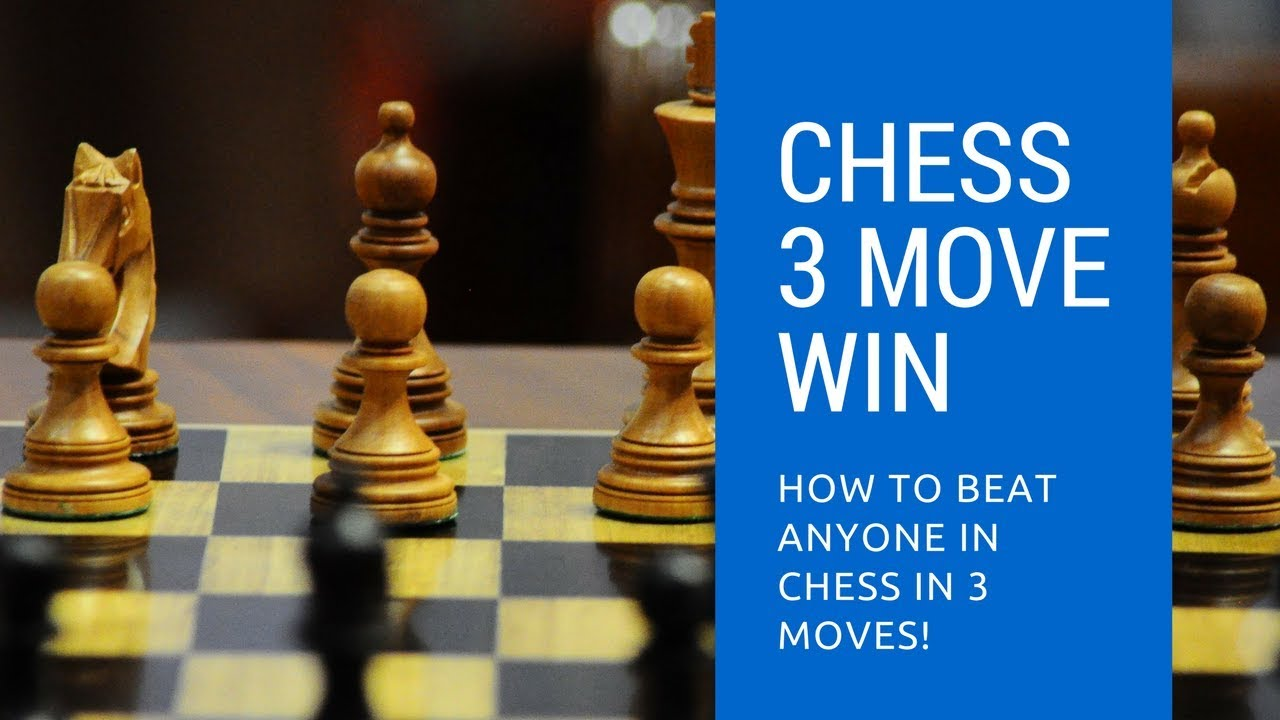 Chess 3 Move Win Beat Anyone In Chess In 3 Moves Youtube