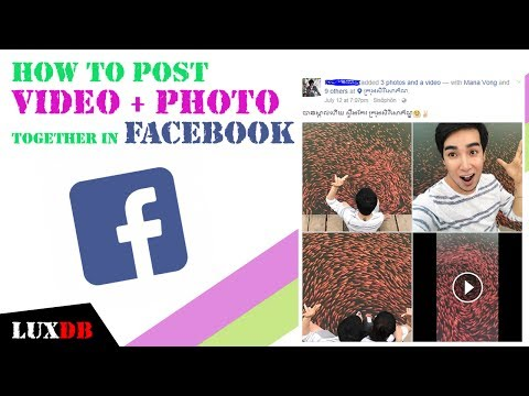 How To Post Video and Photos Together In Facebook Page