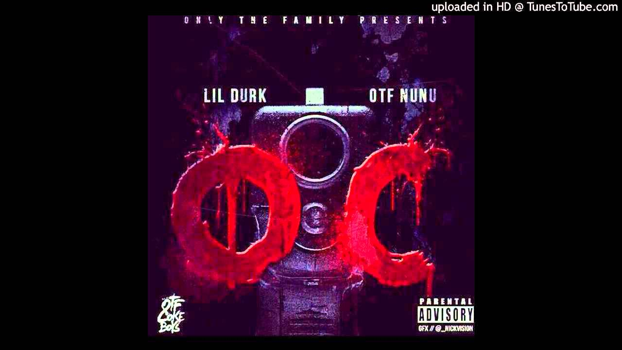 Lil Durk Ft. OTF NuNu - OC (WEMEANBIZ EXCLUSIVE)
