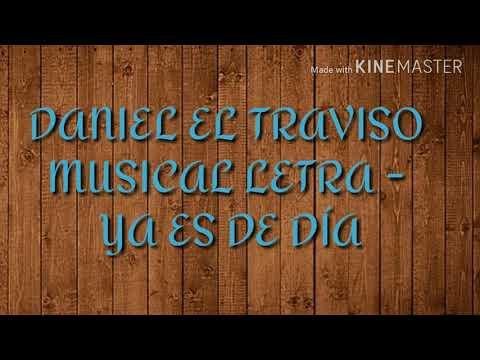 Daniel el Travieso Musical -LETRA- Ya es de Día