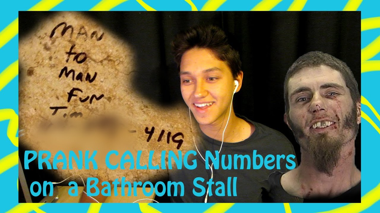 *PRANK CALLING* Numbers From A Bathroom Stall ...