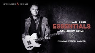 Essentials: Soul Rhythm Guitar - Intro - James Hogan