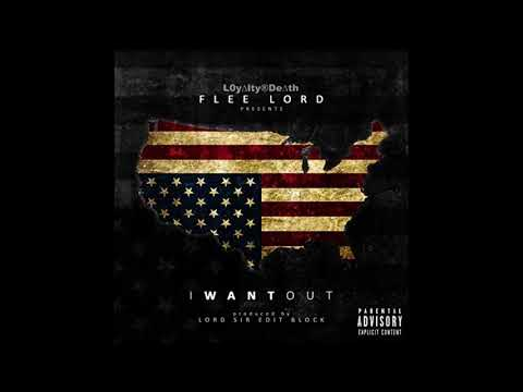 Flee Lord - I Want Out (Full Album)