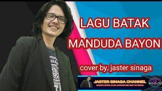 Manduda bayon cover. by. jaster sinaga