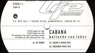 Cabana - Bailando Con Lobos [Sasha's Snake Mix]