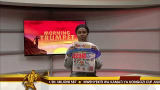 MAGAZETI AZAM TV 12/08/2018 - MORNING TRUMPET