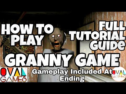 How To Play GRANNY Game Full Tutorial Guide Gameplay WinTeddy Story Horror Glitc Don Taiga - Arcade