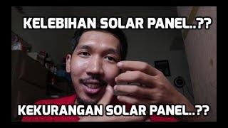 Kelebihan dan kekurangan memasang solar panel Part 1 #vlog3
