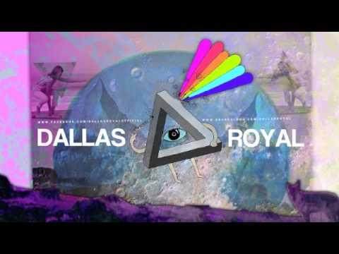 Dallas Royal - The Dream