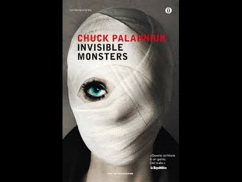 Video Lettura Invisible Monster Di Chuck Palahniuk