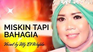 MISKIN TAPI BAHAGIA | QASIDAH EL WAFDA LIVE KLITIH 2019