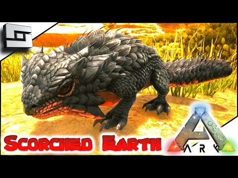 ARK: Scorched Earth - THORNY DRAGON TAMING/BABY! E6 ( Scorched Earth Map Gameplay )