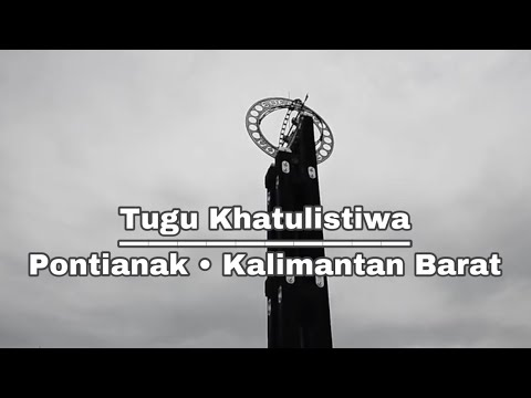 Equator Monument Pontianak - Indonesia