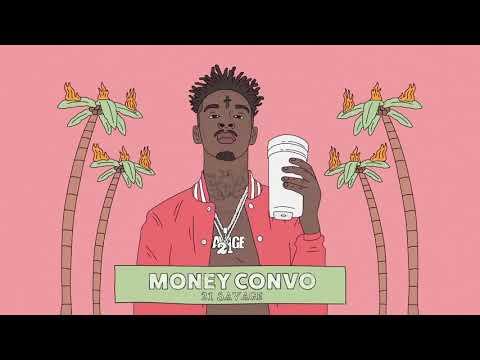 21 Savage-Money Convo