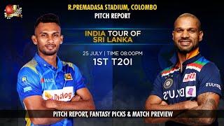 R.Premadasa Stadium Colombo Pitch Report  Sri Lanka vs India 1st T20I 18 July 2021- Preview  Dream11