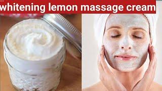 whitening face massage cream/ lemon fruit cream / diy face cream