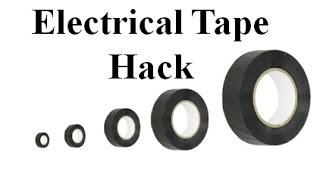 Electrical Tape Hack