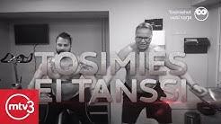 Tosimies ei tanssi?   Tosimiehet   MTV3
