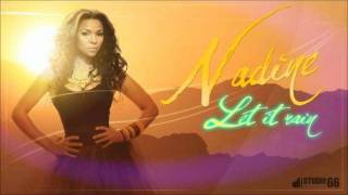 Nadine - Let It Rain 2011 (Prod. by George Hora - Radio Edit)